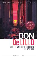 Don DeLillo: Contemporary Critical...