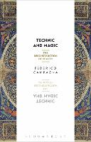Technic and Magic: The Reconstruction...