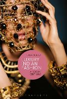 Luxury Indian Fashion: A Social Critique