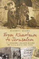 From Khartoum to Jerusalem: The...