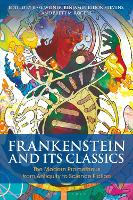 Frankenstein and Its Classics: The...