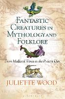 Fantastic Creatures in Mythology and...
