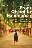 From Object to Experience: The New...