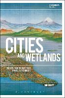 Cities and Wetlands: The Return of ...