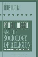 Peter L. Berger and the Sociology of...