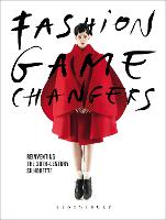 Fashion Game Changers: Reinventing ...