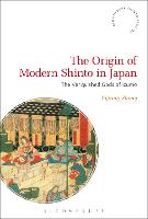 The Origin of Modern Shinto in Japan:...