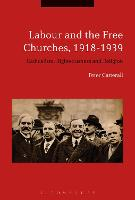 Labour and the Free Churches,...