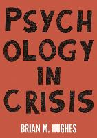 Psychology in Crisis