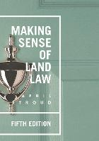 Making Sense of Land Law