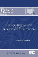 China's Interests and Goals in the...