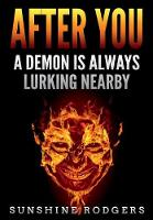 After You: A Demon Is Always Lurking...