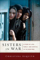 Sisters in War: A Story of Love,...