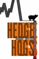 Hedge Hogs: The Cowboy Traders Behind...