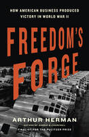 Freedom's Forge: How American ...