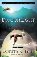 Dragonlight: A Fantastic Journey of...