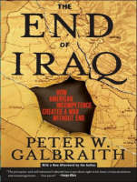 The End of Iraq: How American...