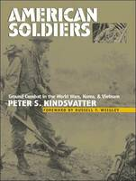 American Soldiers: Ground Combat in...
