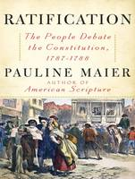 Ratification: The People Debate the...