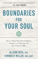 Boundaries for Your Soul: How to Turn...