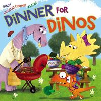 Dinner for Dinos: Gulp, Guzzle, ...