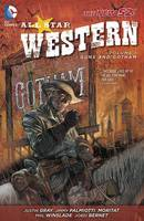 All Star Western: v. 1: Guns and Gotham