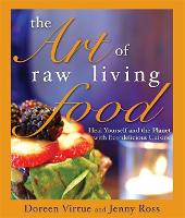 The Art of Raw Living Food: Heal...