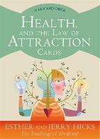 Health, and the Law of Attraction...