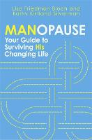Manopause: Your Guide to Surviving ...