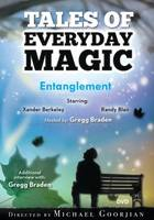 Entanglement: Tales of Everyday Magic