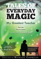My Greatest Teacher: Tales of ...