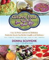 Cultured Food for Life: How to Make...