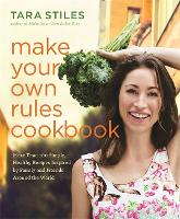Make Your Own Rules Cookbook: More...