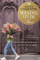 Waking Up in Paris: Overcoming...