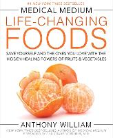 Medical Medium Life-Changing Foods:...