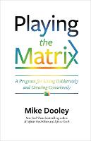 Playing the Matrix: A Program for...