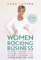 Women Rocking Business: The Ultimate...