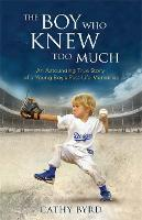 The Boy Who Knew Too Much: An...