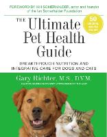 The Ultimate Pet Health Guide:...