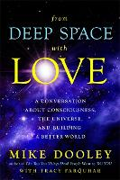 From Deep Space with Love: A...