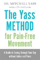 The Yass Method for Pain-Free...