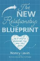 The New Relationship Blueprint: 10...