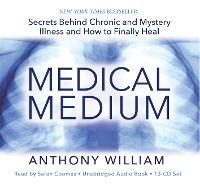 Medical Medium: Secrets Behind ...