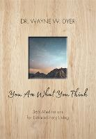 You Are What You Think: 365...