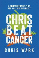 Chris Beat Cancer: A Comprehensive...