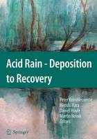 Acid Rain: Deposition to Recovery