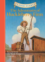 The Adventures of Huckleberry Finn:...