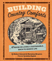 Building Country Comforts: Wisdom on...