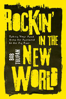 Rockin' in the New World: Taking Your...