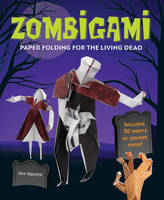 Zombigami: Paper Folding for the...